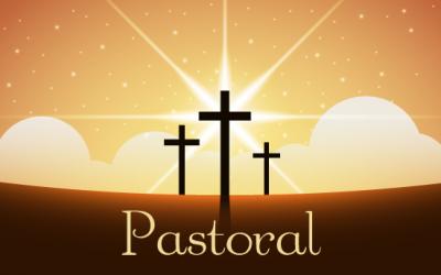 ¿Cómo se vive la Pastoral?